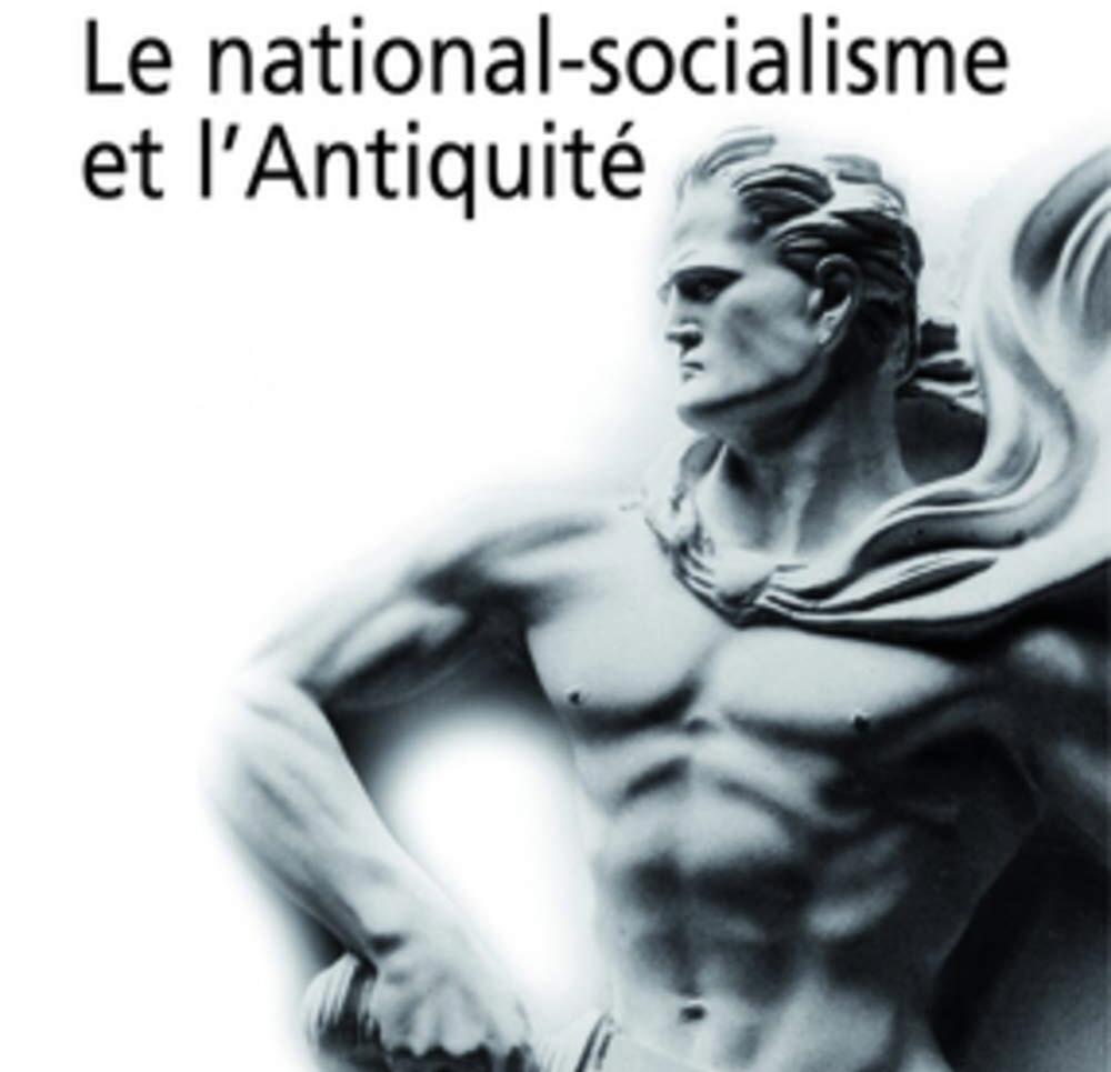 Quelle place tient l'Antiquité grecque dans le National-Socialisme allemand ?
