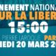 Journée nationale et mondiale de la liberté contre le délire globaliste prétendument sanitaire