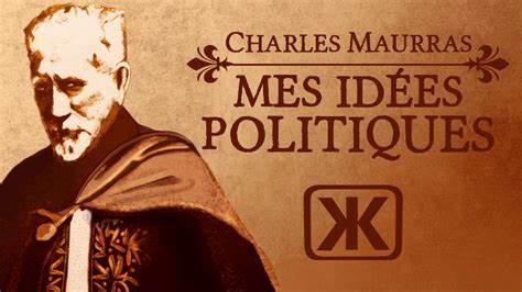 Mes idées politiques de Charles Maurras (« Un livre, un article » par Amblard de Guerry)