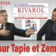 « Tout sur Tapie et Zemmour », 42e vidéo rivarolienne